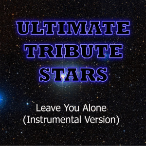 Ultimate Tribute Stars的專輯Young Jeezy feat. Ne-Yo - Leave You Alone (Instrumental Version)