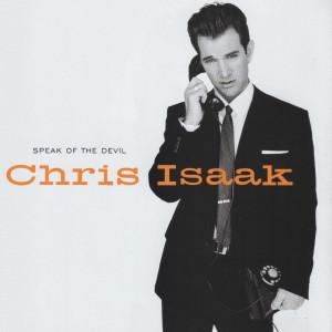 Album Speak Of The Devil from Chris Isaak