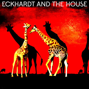 Album What Did My Arms from Eckhardt And The House