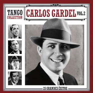 Carlos Gardel的專輯Tango Collection - Carlos Gardel Vol.2
