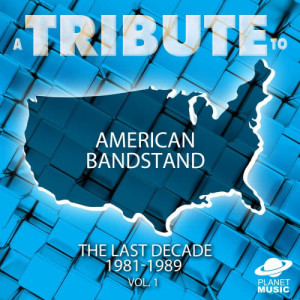 The Hit Co.的專輯A Tribute to American Bandstand: The Last Decade: 1981-1989, Vol. 1