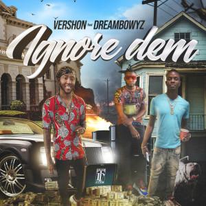 Album Ignore Dem from Vershon