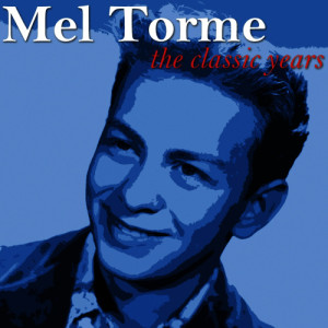 Mel Tormé的專輯The Classic Years