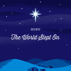 Hoku的專輯The World Slept On