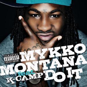Do It 2012 Mykko Montana