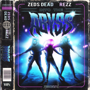 Album Into The Abyss from Zeds Dead