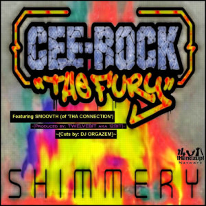 Listen to Shimmery (feat. Smoovth of 'Tha Connection') song with lyrics from Cee Rock the Fury