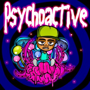 Album Psychoactive (Explicit) from Young Lawless