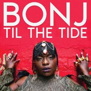 Album Til The Tide from Bonj