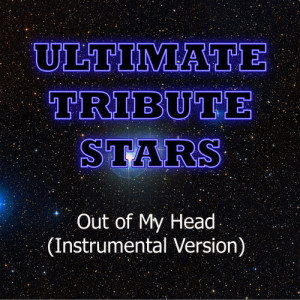 Ultimate Tribute Stars的專輯Theory Of A Dead Man - Out Of My Head (Instrumental Version)