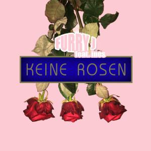 Keine Rosen dari Ines