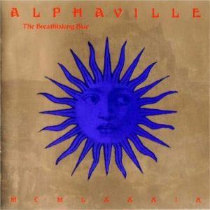 Alphaville的專輯The Breathtaking Blue