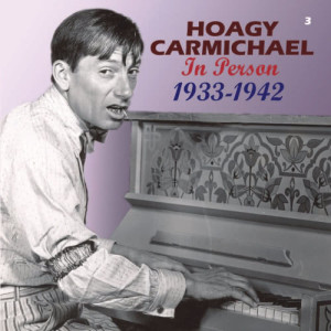 Hoagy Carmichael的專輯In Person 1933-1942 (Remastered)