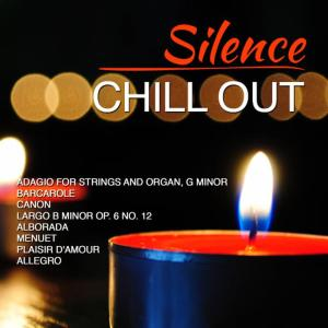 Album Silence - Chill Out from DJ In the Night