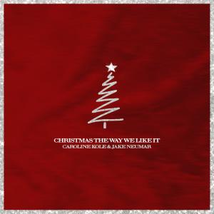 Album Christmas the Way We Like It from Caroline Kole