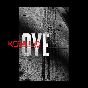 Listen to Oyé song with lyrics from Koba LaD