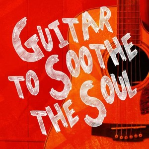 Album Guitar to Soothe the Soul from Guitar Acoustic