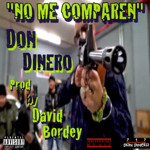 Album No Me Comparen from Don Dinero