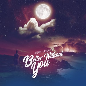 Album Better Without You from Auden