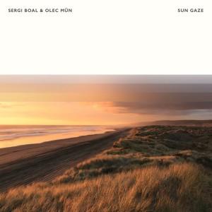Album Sun Gaze from Sergi Boal