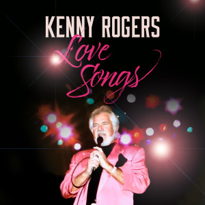Kenny Rogers的專輯Love Songs