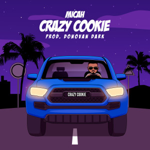 Album Crazy Cookie (Explicit) from Micah