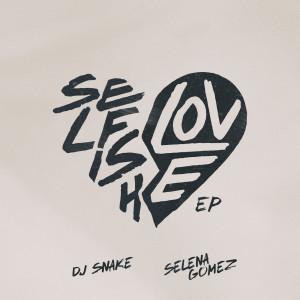Selena Gomez的專輯Selfish Love EP
