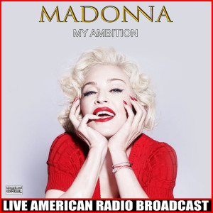 Madonna的專輯My Ambition (Live)