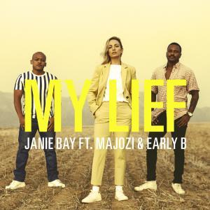 Album My Lief (feat. Majozi & Early B) from Janie Bay