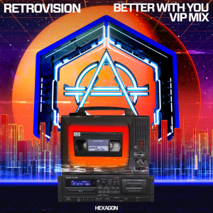 Album Better With You (VIP Mix) from RetroVision