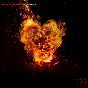Album Hearts on Fire (The Remixes) from ILLENIUM