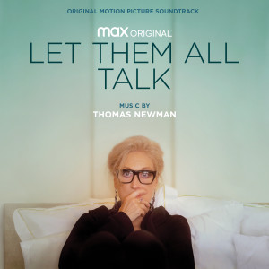 Album Let Them All Talk (Original Motion Picture Soundtrack) from Thomas Newman