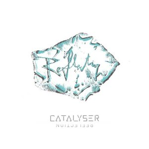 Catalyser的專輯Reflection