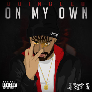 Album On My Own (Explicit) from QuinceLu