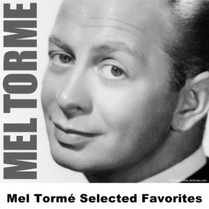 Mel Tormé的專輯Mel Torme Selected Favorites