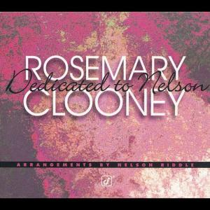 Dedicated To Nelson 1996 Rosemary Clooney