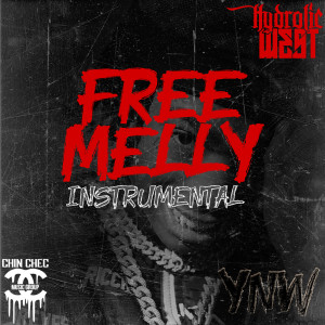 Listen to Free Melly song with lyrics from Hydrolic West