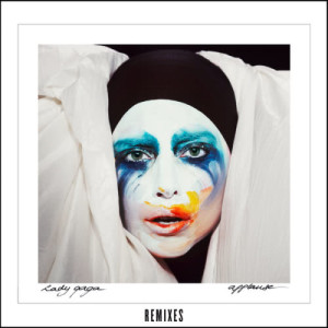 Listen to Applause (Empire of the Sun Remix) song with lyrics from Lady Gaga
