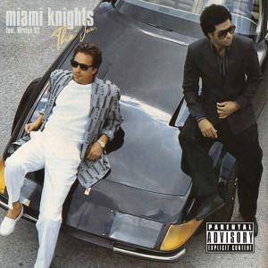 Wretch 32的專輯Miami Knights (Explicit)