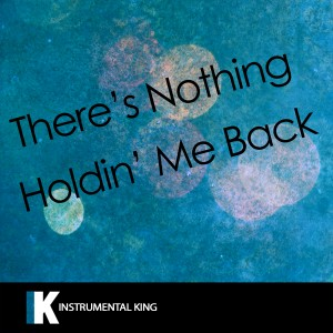 Instrumental King的專輯There's Nothing Holdin' Me Back (In the Style of Shawn Mendes) [Karaoke Version] - Single