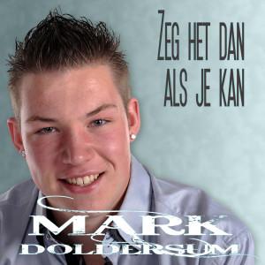 Album Zeg het dan als je kan from Mark Doldersum