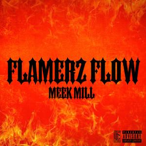 Album Flamerz Flow (Explicit) from Meek Mill