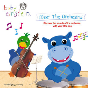 Album Baby Einstein - Meet The Orchestra from The Baby Einstein Music Box Orchestra
