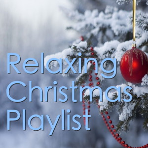 Album Relaxing Christmas Playlist from Classical Artists