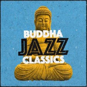 Album Buddha Jazz Classics from Buddha Lounge