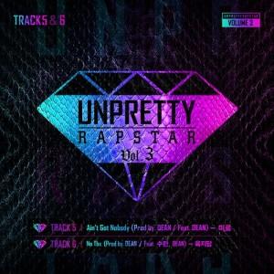 언프리티 랩스타的專輯Unpretty Rapstar 3 Track 5 & 6