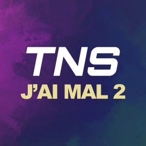Album J'ai mal 2 from TNS