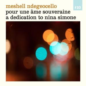 Album Pour une âme souveraine - A Dedication to Nina Simone from MeShell Ndegeocello