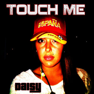 Album Touch Me from Daisy