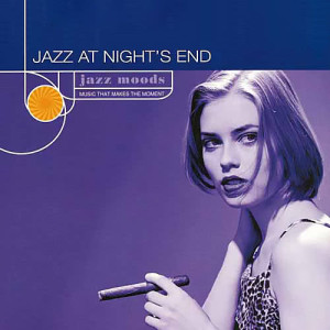 Album Jazz Moods: Jazz At Night's End from Various Artists